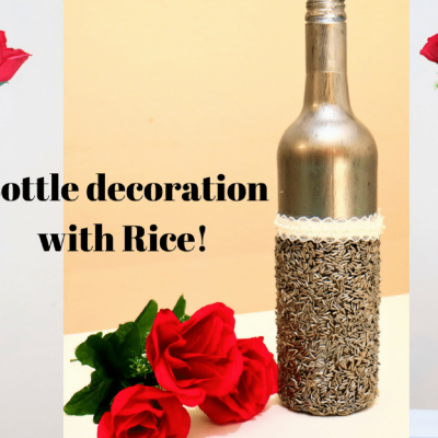 bottle decor diy with rice- featured image