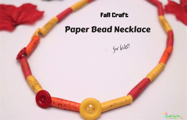 paper necklace craft for kids--autumn crafts for kids-featured image