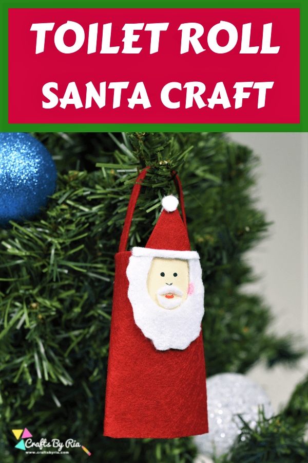 TOILET ROLL SANTA CRAFT HANGING ON CHRISTMAS TREE-PIN