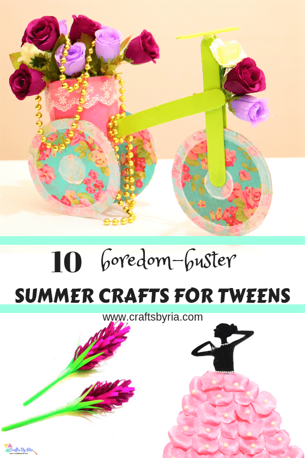 boredom buster summer crafts for tweens-pin1